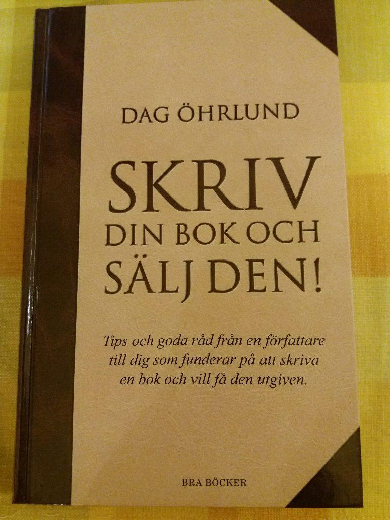 Skriv din bok och sälj den, Dag Öhrlund